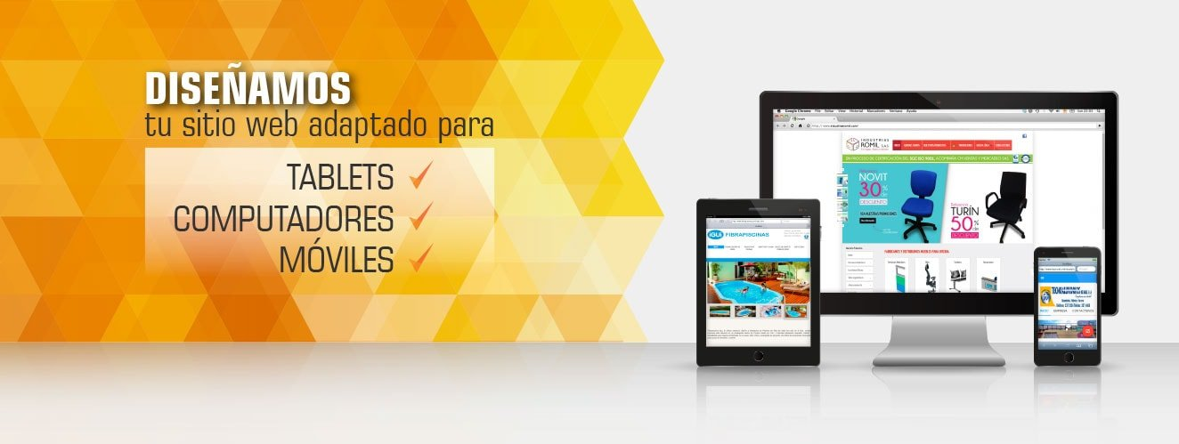 Diseñamos tu sitio web adaptado a tablets, moviles y computadores