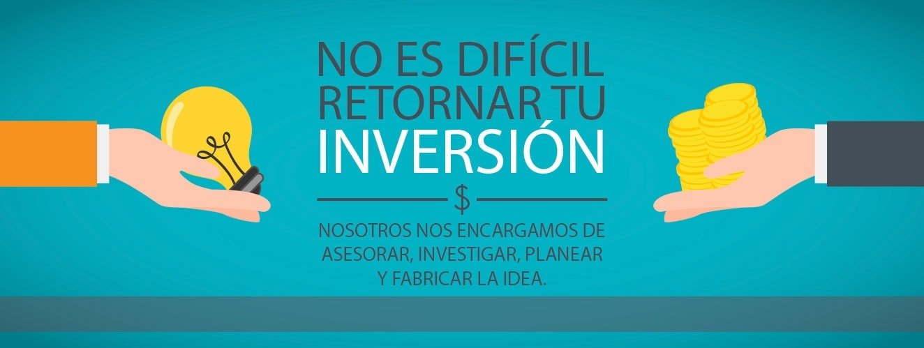 No es dificil retornar tu inversion